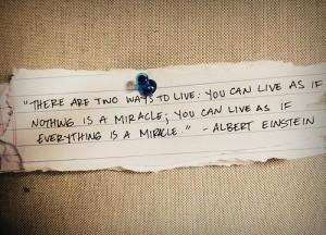 Miracle - Albert Einstein